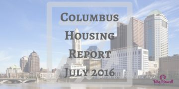 Columbus OH Housing Report News July 2016
