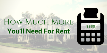 How Much More Rent Money You'll Need