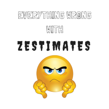 """Everything Wrong WIth Zestimates"" text with angry thumbs down emoji"