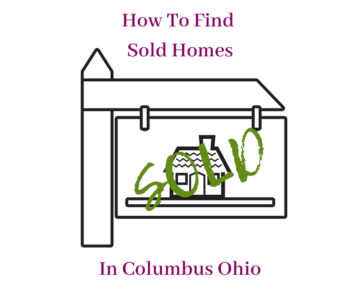 How To Find Sold Homes In Columbus sign