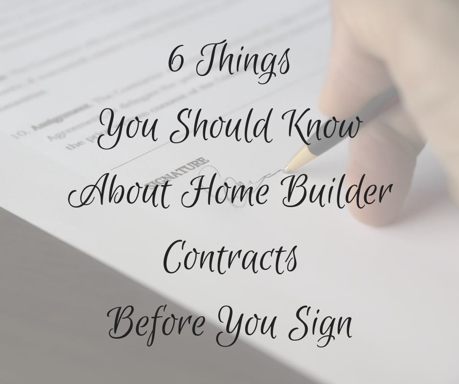 "contract being signed in background with text overlay ""6 Things You Should Know About Home Builder Contracts Before You Sign"" for Columbus OH"