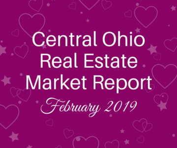 "Dark pink background with hearts. text reads ""Central Ohio Real Estate Market Report February 2019"""