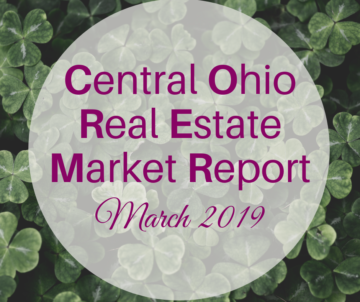 "dark green clover background with pink text overlay saying ""central Ohio real estate market report march 2019"""
